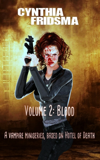 volume 2: blood by Cynthia Fridsma